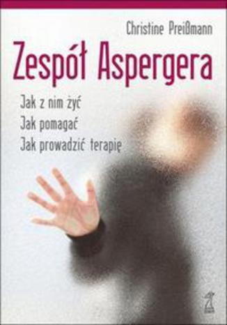 Okładka książki/ebooka Zespół Aspergera. Teoria i praktyka