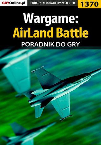 Okładka książki/ebooka Wargame: AirLand Battle - poradnik do gry