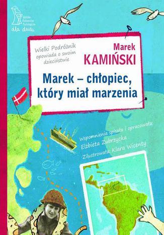 Okładka książki/ebooka Marek - chłopiec, który miał marzenia
