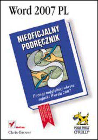 Okładka książki/ebooka Word 2007 PL. Nieoficjalny podręcznik
