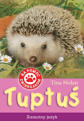 Okładka książki/ebooka  Tuptuś, samotny jeżyk