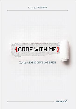 Okładka książki/ebooka Code with me. Zostań game developerem