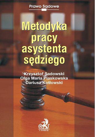 Okładka książki/ebooka Metodyka pracy asystenta sędziego