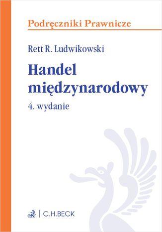 Okładka książki/ebooka Handel międzynarodowy. Wydanie 4