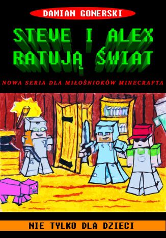 Okładka książki/ebooka Steve i Alex Ratują Świat