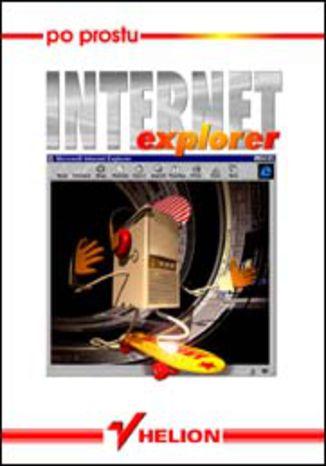 Okładka książki/ebooka Po prostu Internet Explorer