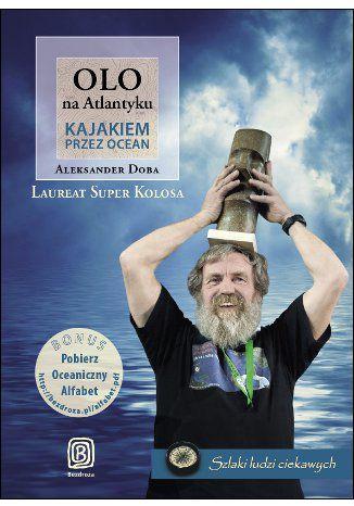 Okładka książki/ebooka Olo na Atlantyku. Kajakiem przez ocean