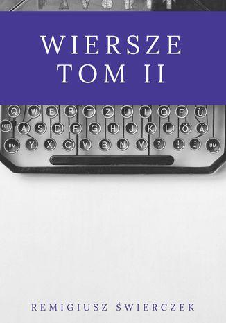 Okładka książki/ebooka Wiersze. Tom II