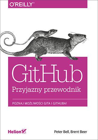 Okładka książki/ebooka GitHub. Przyjazny przewodnik