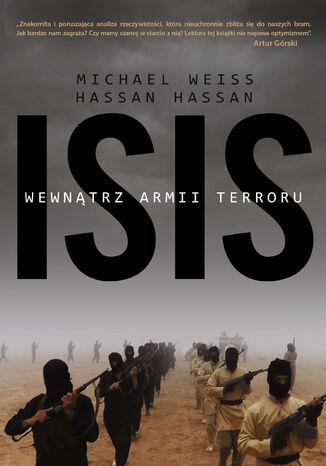 Okładka książki/ebooka ISIS. Wewnątrz armii terroru