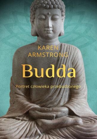 Okładka książki/ebooka Budda. Portret człowieka przebudzonego
