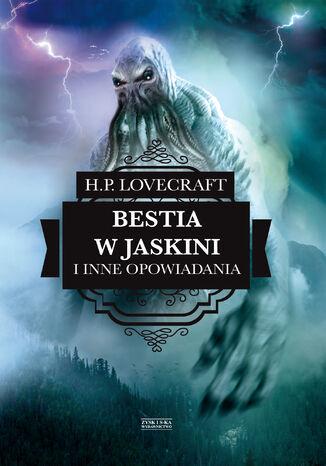 Okładka książki/ebooka Bestia w jaskini i inne opowiadania