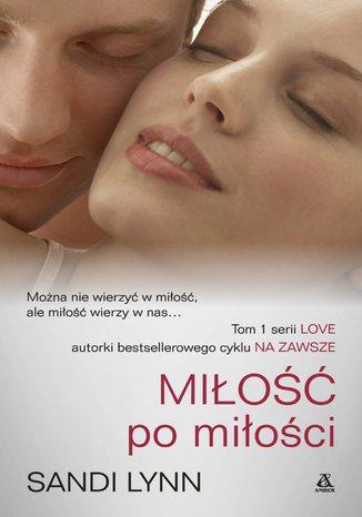 Okładka książki/ebooka Miłość po miłości