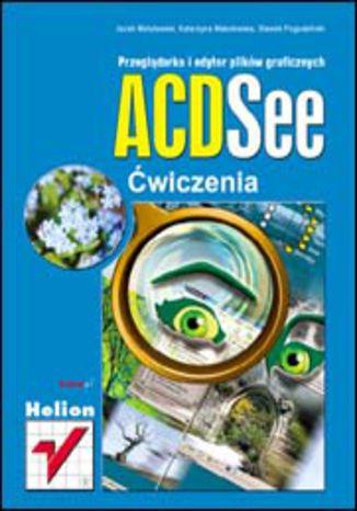 Okładka książki/ebooka ACDSee. Ćwiczenia