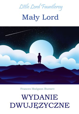 Okładka książki/ebooka Mały lord. Wydanie dwujęzyczne z gratisami