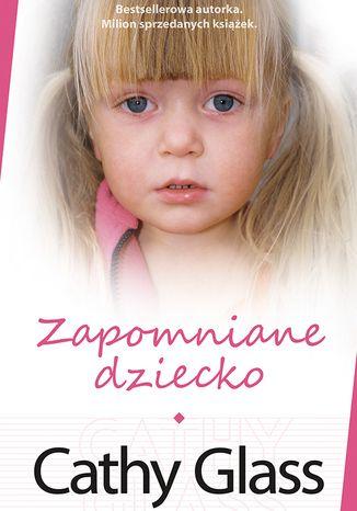 Okładka książki/ebooka Zapomniane dziecko