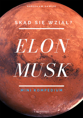 Okładka książki/ebooka Elon Musk. Skąd się wziął?