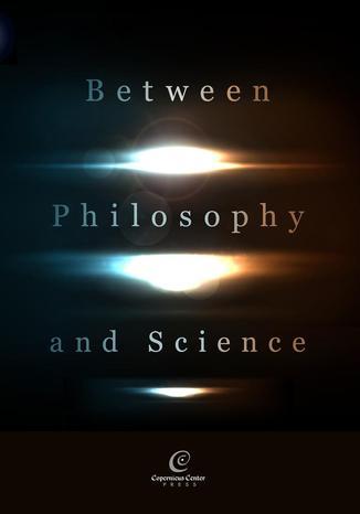 Okładka książki/ebooka Between Philosophy and Science