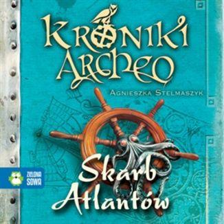 Okładka książki Skarb Atlantów cz. 2 - Kroniki Archeo