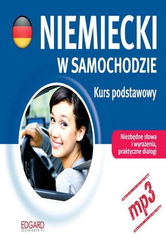 Okładka książki/ebooka Niemiecki w samochodzie - Kurs podstawowy