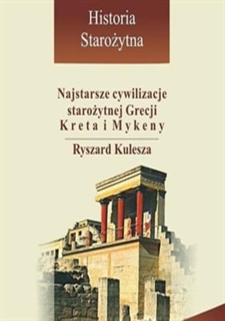 Okładka książki/ebooka Najstarsze cywilizacje starożytnej Grecji - Kreta i Mykeny
