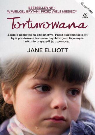 Okładka książki/ebooka Torturowana