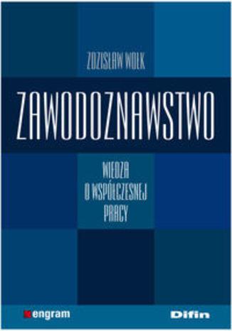 Okładka książki/ebooka Zawodoznawstwo Wiedza o współczesnej pracy