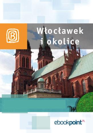 Okładka książki/ebooka Włocławek i okolice. Miniprzewodnik
