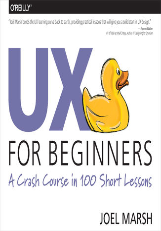 Okładka książki/ebooka UX for Beginners. A Crash Course in 100 Short Lessons