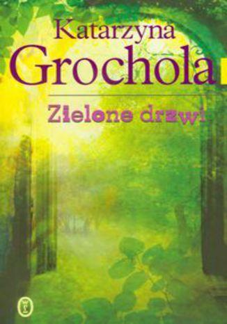 Okładka książki/ebooka Zielone drzwi