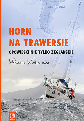 Okładka książki/ebooka Horn na trawersie. Opowieści nie tylko żeglarskie