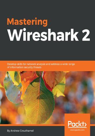 Okładka książki/ebooka Mastering Wireshark 2
