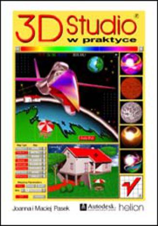 Okładka książki 3D Studio w praktyce
