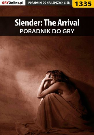 Okładka książki/ebooka Slender: The Arrival - poradnik do gry