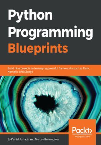 Okładka książki/ebooka Python Programming Blueprints