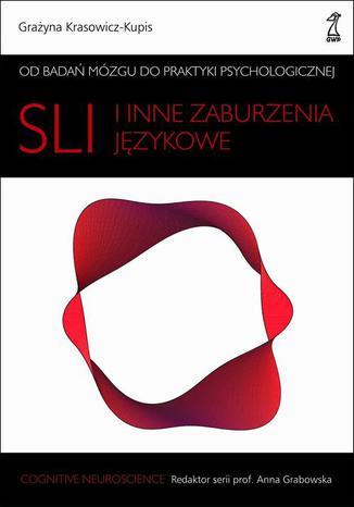 Okładka książki/ebooka SLI i inne zaburzenia językowe