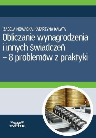 Okładka książki/ebooka Obliczanie wynagrodzenia i innych świadczeń