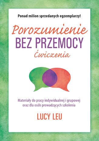 Okładka książki/ebooka Porozumienie bez przemocy. Ćwiczenia