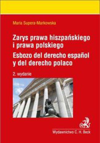Okładka książki/ebooka Zarys prawa hiszpańskiego i prawa polskiego Esbozo del derecho espanol y del derecho polaco