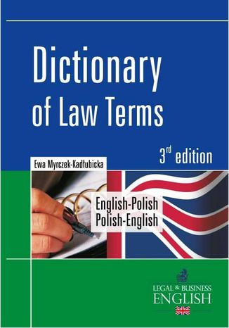 Okładka książki/ebooka Dictionary of Law Terms. Słownik terminologii prawniczej English-Polish/Polish-English