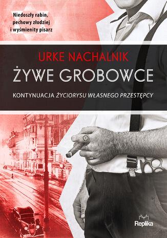 Okładka książki/ebooka Żywe grobowce