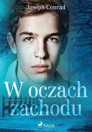 Okładka książki/ebooka W oczach zachodu