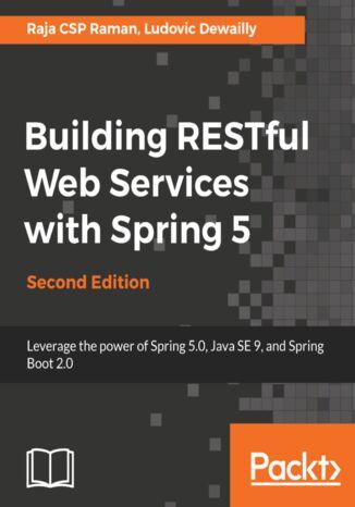 Okładka książki/ebooka Building RESTful Web Services with Spring 5 - Second Edition