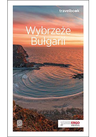 Okładka książki Wybrzeże Bułgarii. Travelbook. Wydanie 3