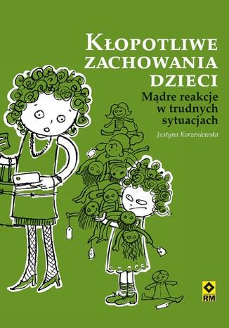Okładka książki/ebooka Kłopotliwe zachowania dzieci