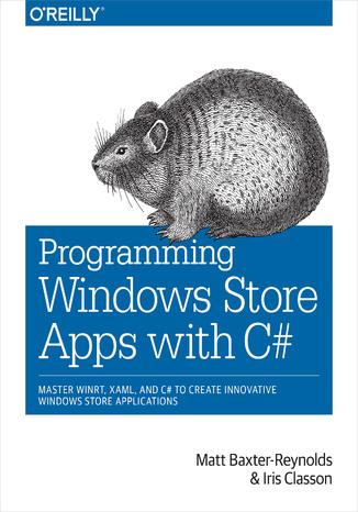 Okładka książki/ebooka Programming Windows Store Apps with C#