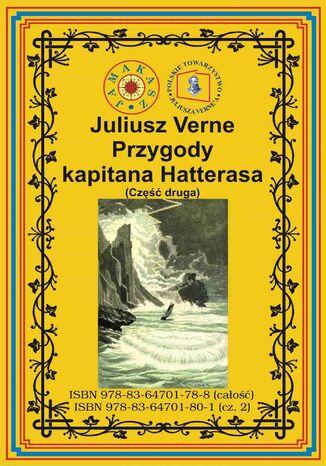 Okładka książki/ebooka Przygody kapitana Hatterasa. Część druga. Pustynia lodowa