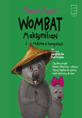 Okładka książki/ebooka Wombat Maksymilian i rodzina w tarapatach