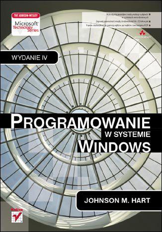 Okładka książki Programowanie w systemie Windows. Wydanie IV