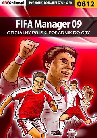 Okładka książki/ebooka FIFA Manager 09 - poradnik do gry